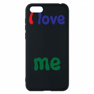 Phone case for Huawei Y5 2018 I love me. Color