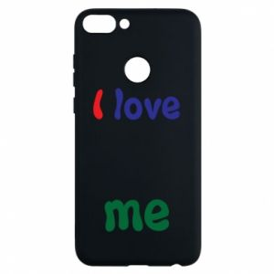 Phone case for Huawei P Smart I love me. Color