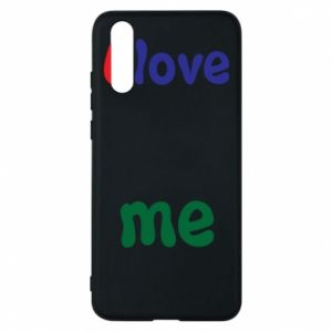 Phone case for Huawei P20 I love me. Color
