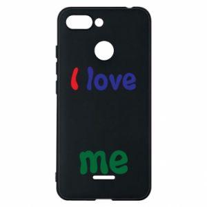Phone case for Xiaomi Redmi 6 I love me. Color