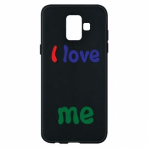 Phone case for Samsung A6 2018 I love me. Color