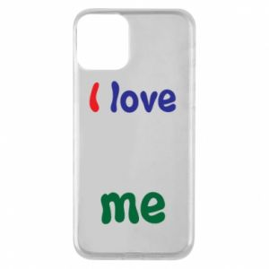 Phone case for iPhone 11 I love me. Color
