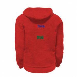 Kid's zipped hoodie I love me. Color