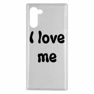 Samsung Note 10 Case I love me