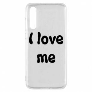 Huawei P20 Pro Case I love me