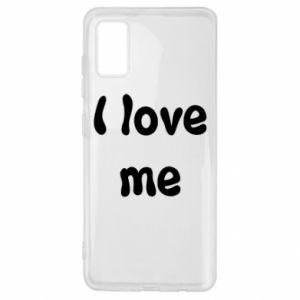 Samsung A41 Case I love me