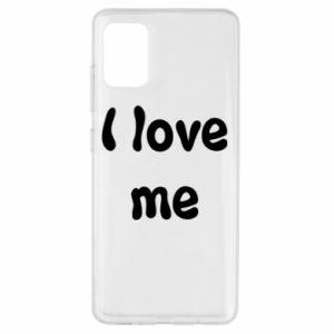 Samsung A51 Case I love me