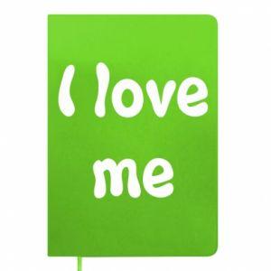 Notepad I love me