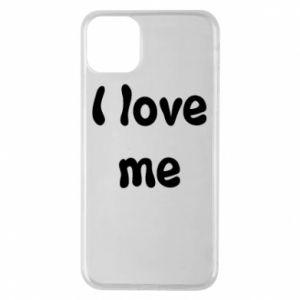 Etui na iPhone 11 Pro Max I love me