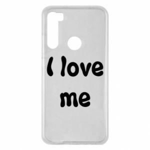 Xiaomi Redmi Note 8 Case I love me