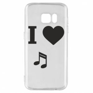 Phone case for Samsung S7 I love music