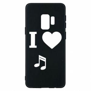 Phone case for Samsung S9 I love music