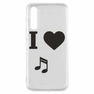 Huawei P20 Pro Case I love music