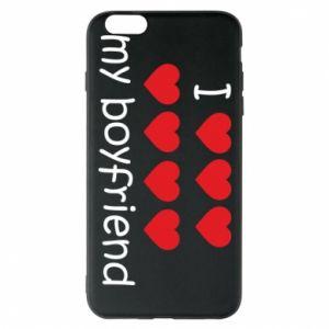 Etui na iPhone 6 Plus/6S Plus I love my boyfriend