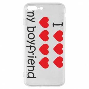 Etui do iPhone 7 Plus I love my boyfriend