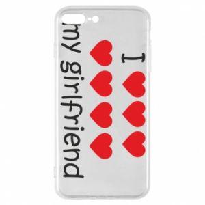 Etui na iPhone 7 Plus I love my girlfriend
