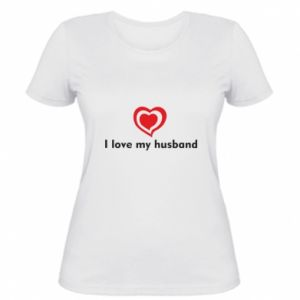 Women's t-shirt I love my husband