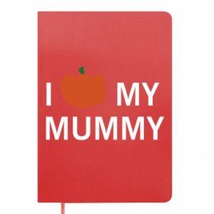 Notes I love my mummy