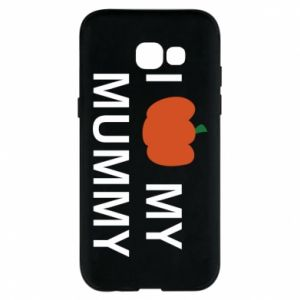 Phone case for Samsung A5 2017 I love my mummy