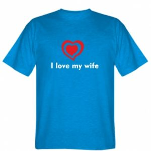 T-shirt I love my wife