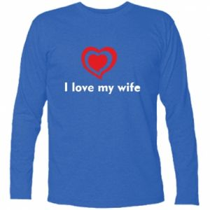 Long Sleeve T-shirt I love my wife