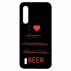 Xiaomi Mi9 Lite Case I love only beer