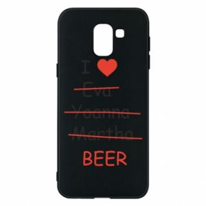 Etui na Samsung J6 I love only beer - PrintSalon
