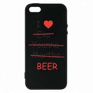 Etui na iPhone 5/5S/SE I love only beer - PrintSalon