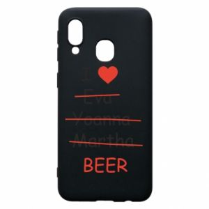 Etui na Samsung A40 I love only beer - PrintSalon