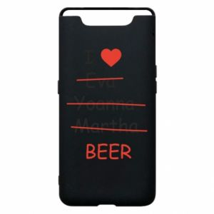 Etui na Samsung A80 I love only beer - PrintSalon