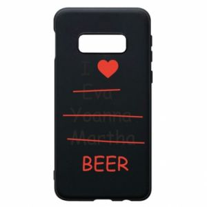 Etui na Samsung S10e I love only beer - PrintSalon