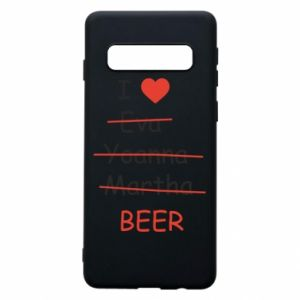 Etui na Samsung S10 I love only beer - PrintSalon