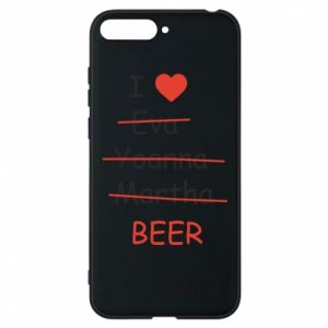 Etui na Huawei Y6 2018 I love only beer - PrintSalon