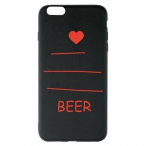 Etui na iPhone 6 Plus/6S Plus I love only beer - PrintSalon