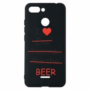 Xiaomi Redmi 6 Case I love only beer