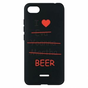 Xiaomi Redmi 6A Case I love only beer