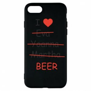 Etui na iPhone 7 I love only beer - PrintSalon