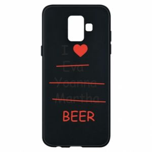Etui na Samsung A6 2018 I love only beer - PrintSalon