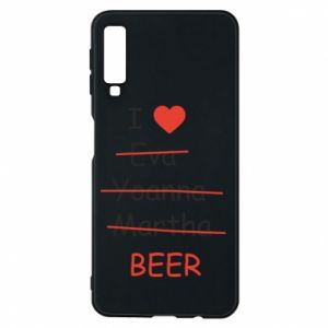 Etui na Samsung A7 2018 I love only beer - PrintSalon