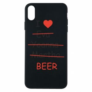 Etui na iPhone Xs Max I love only beer - PrintSalon