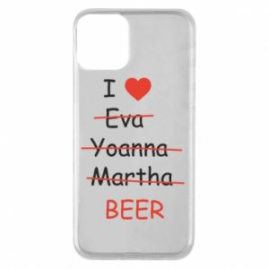 Etui na iPhone 11 I love only beer - PrintSalon
