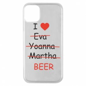 Etui na iPhone 11 Pro I love only beer - PrintSalon