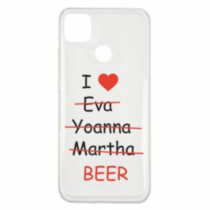 Xiaomi Redmi 9c Case I love only beer