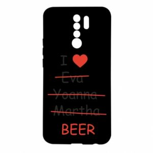 Xiaomi Redmi 9 Case I love only beer