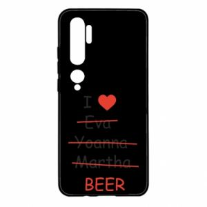 Xiaomi Mi Note 10 Case I love only beer