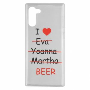 Samsung Note 10 Case I love only beer