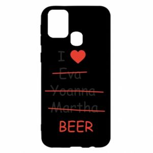 Samsung M31 Case I love only beer