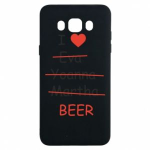Samsung J7 2016 Case I love only beer
