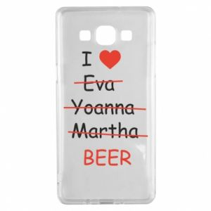 Samsung A5 2015 Case I love only beer