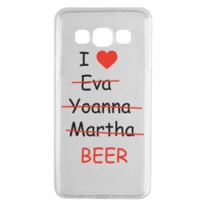 Samsung A3 2015 Case I love only beer